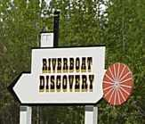 Sign points the way to Riverboat Discover dock.